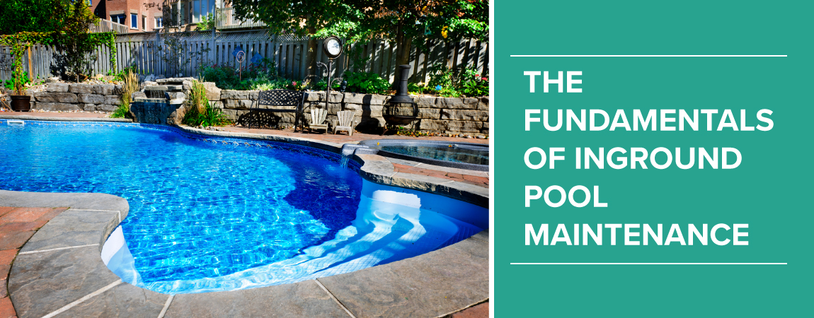 the-fundamentals-of-inground-pool-maintenance